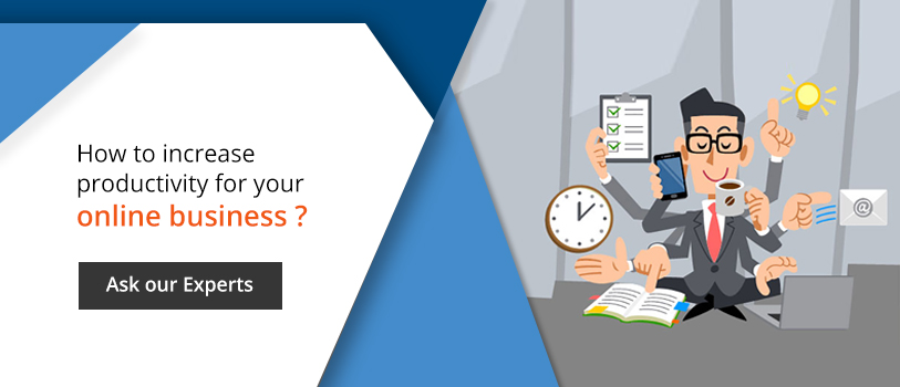 How to increase productivity of your online business? - Ask our Experts