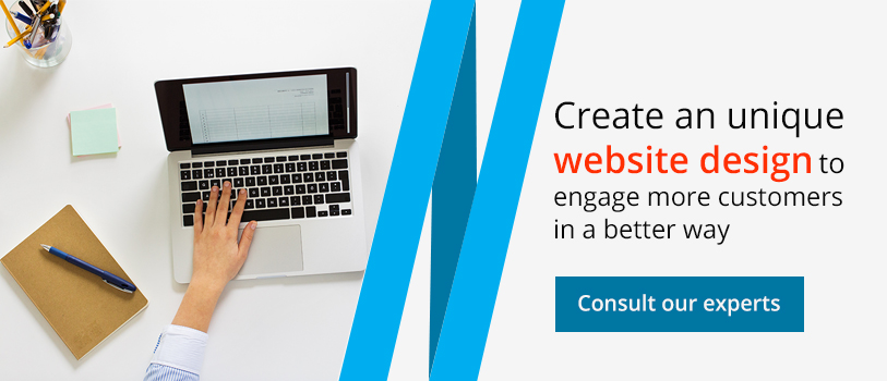 Create an unique website design to engage more customers in a better way