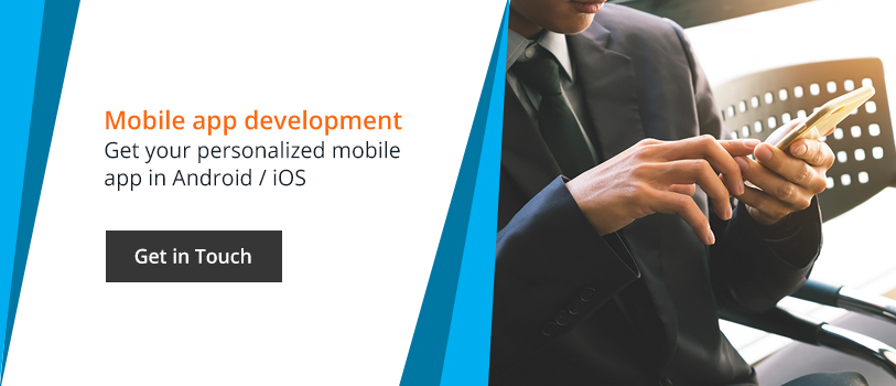 Mobile App Development - Get your personalized mobile app in Android/ios