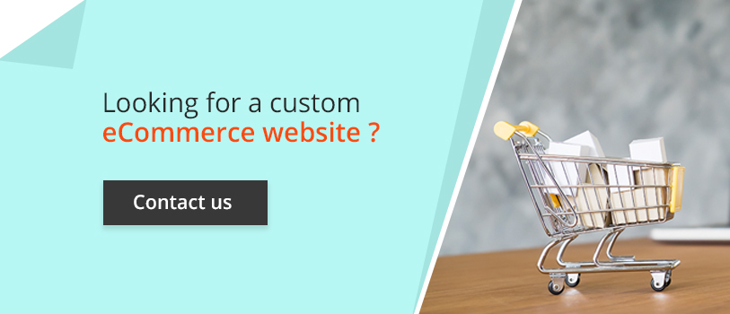 Looking for a custom ecommerce website? - Contact us