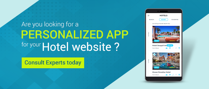 Are you looking for a personalised app for your hotel website? Consult Experts Today