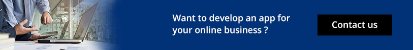 Want To develop an app for your online business? - COntact Us