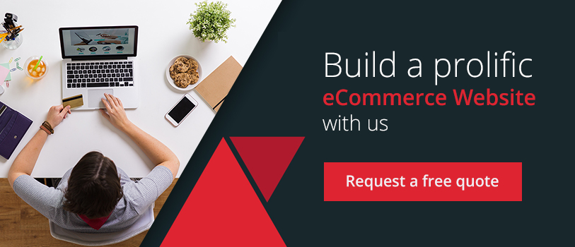 Build a prolific ecommerce website with us