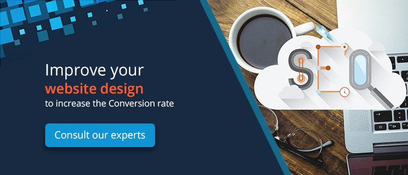 Improve your website design to incrase conversion rate - Consult our experts