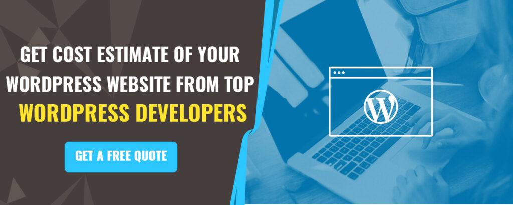 Get cost estimate of your wordpress website from top wordpress developers