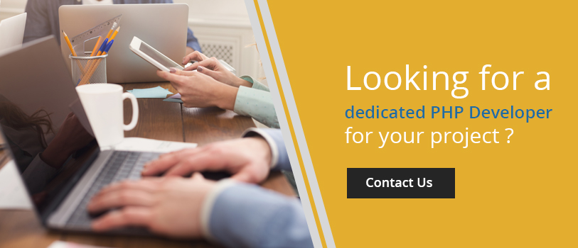 Looking for a dedicated PHP Developer for your project? - Contact us