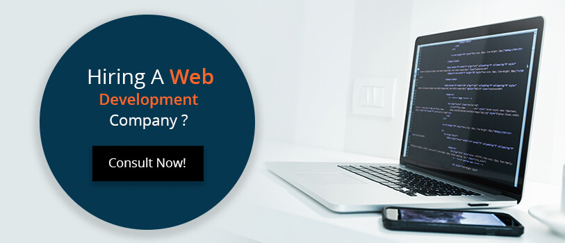 Hiring Website Development Company? - Consult Now!