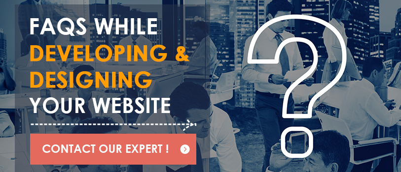 FAQs While Developing and Designing Your Website