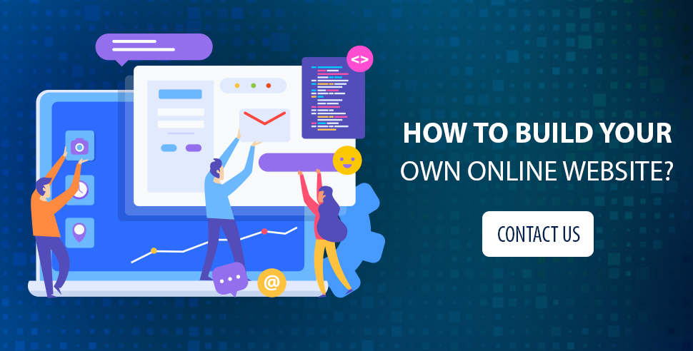 How to Build Your Own Online Website?